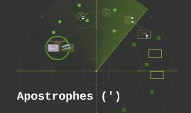 Apostrophes (')