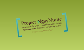 Project NgayNume - Feb. 4, 2011