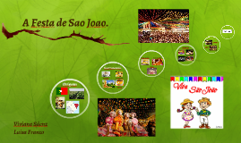 A Festa de Sao Joao.