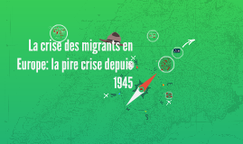 La crise des migrants en Europe