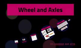 Wheel and Axles