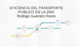EFICIENCIA DEL TRANSPORTE PUBLICO EN LA ZMG