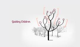 Guiding Children
