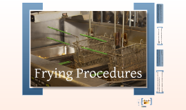 Safe Frying Procedures