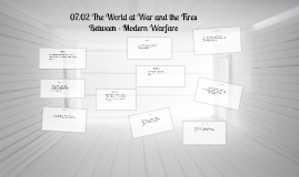 07.02 The World at War and the Fires Between - Modern Warfare
