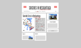 SUICIDES IN NESKANTAGA