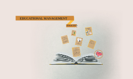 Copy of EDUCATIONAL MANAGEMENT PLANNING