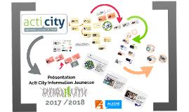 2017/2018 Présentation acti city - Information jeunesse