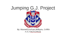 Copy of Jumping G.J. Project