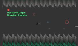 Deceased Organ Process