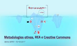 Oficina Metodologias ativas, REAs e Creative Commons