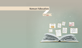 Roman Education!