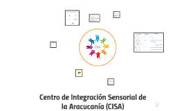 Centro de Integración Sensorial de la Aracucanía (CISA)