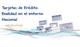 Tarjetas de Crédito: Realidad en el entorno Nacional