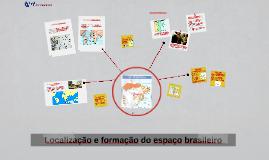 Copy of Localização e formação do espaço brasileiro
