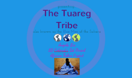 The Tuareg Tribe