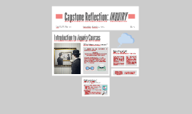 Capstone Reflection: INQUIRY