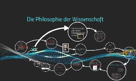 Die Philosophie der Wissenschaft