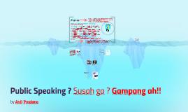 Public Speaking!!!!
