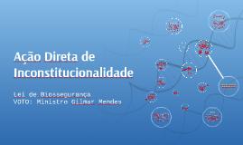ADI - Ação Direta de Inconstitucionalidade