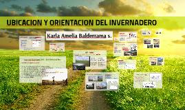 UBICACION Y ORIENTACION DEL INVERNADERO