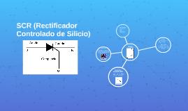 SCR (Rectificador Controlado de Silicio)