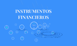 Copy of INSTRUMENTOS FINANCIEROS NIIF 9