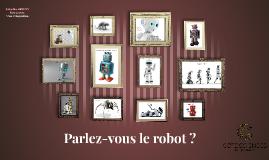 Parlez-vous le robot ?