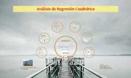 Copy of Análisis de Regresión Cuadrática