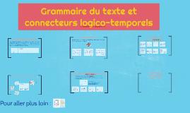 Grammaire du texte et connecteurs logico-temporels