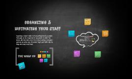 organizing & Motivating your staff