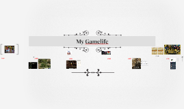 My game life