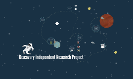 Discovery Independent Research Project