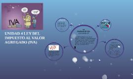 Copy of UNIDAD 4 LEY DEL IMPUESTO AL VALOR AGREGADO (IVA)