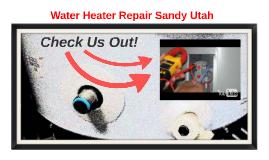 Water Heater Repair Sandy Utah