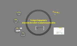 Strategie di engagement e misurazione dei risultati in comunità di pratica online