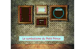 Copy of Le symbolisme du Petit Prince