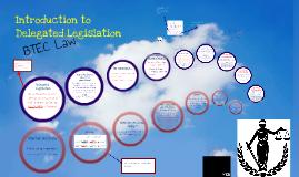 Delegated Legislation