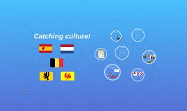 Catching culture!