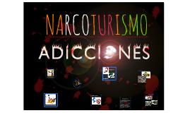 NARCOTURISMO