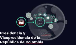 Presidencia y Vicepresidencia de la República de Colombia