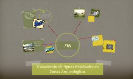Tratamiento de Aguas Residuales en Zonas Arqueológicas