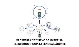 PROPUESTA DE DISEÑO DE MATERIAL ELECTRÓNICO PARA LA LENGUA N