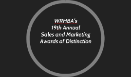 WRHBA's 19th Annual Sales and Marketing Awards of Distinctio