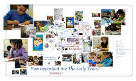 How Important Are The Early Years