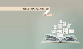 TRABAJO LITERATURA