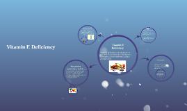 vitamin deficiency e