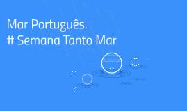 Mar Português.