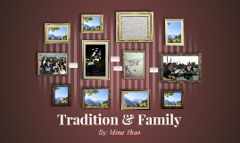 Traditions & Family