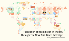 Perception of Kazakhstan In The U.S Through Online News Cove